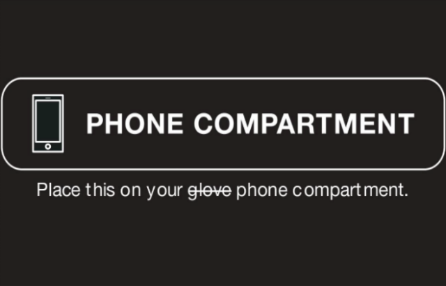"A sticker reading ""Phone Compartment"" to put on your glove compartment."